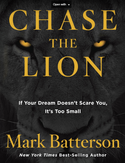 Book Cover: Chase The Lion by Mark Batterson